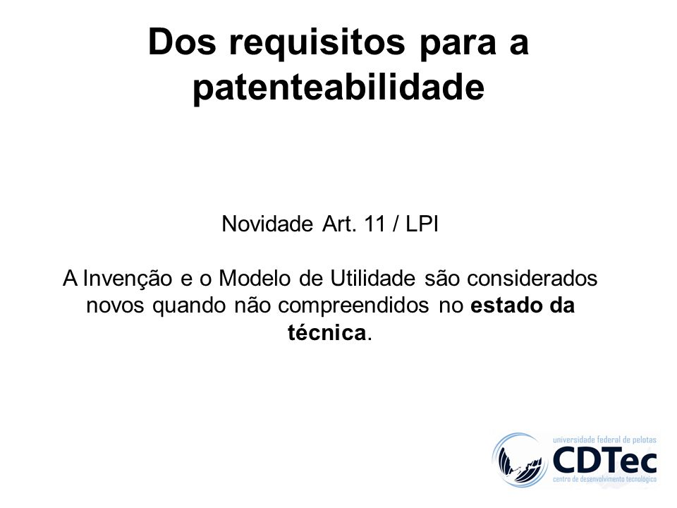 Dos requisitos para a patenteabilidade
