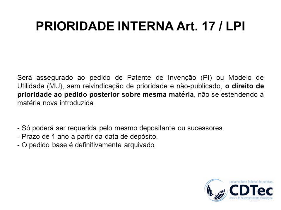 PRIORIDADE INTERNA Art. 17 / LPI