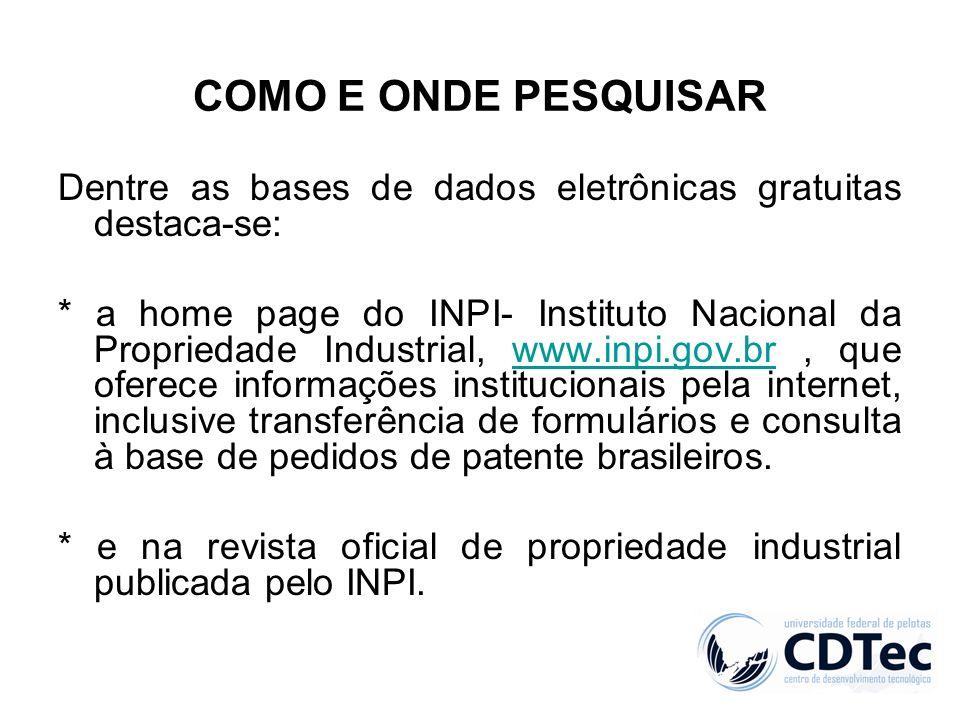 COMO E ONDE PESQUISAR Dentre as bases de dados eletrônicas gratuitas destaca-se: