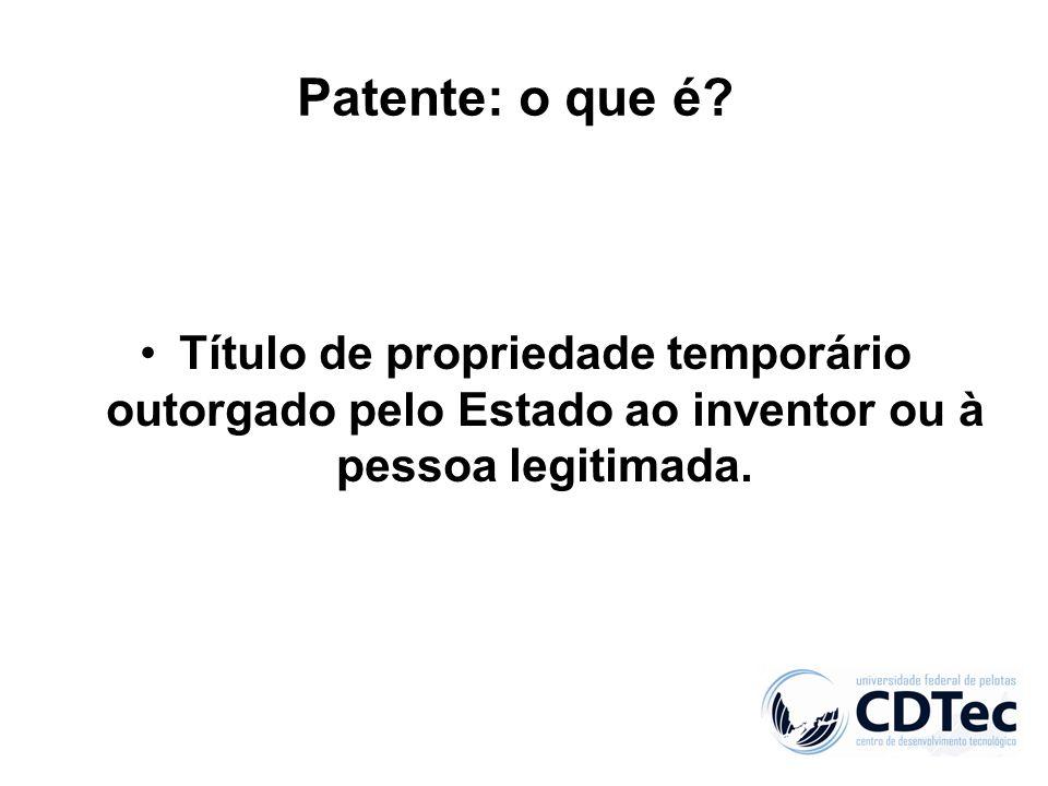 Patente: o que é.