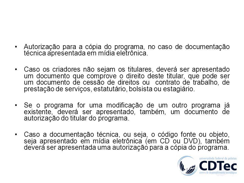 Autorização para a cópia do programa, no caso de documentação técnica apresentada em mídia eletrônica.