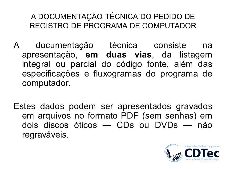 A DOCUMENTAÇÃO TÉCNICA DO PEDIDO DE REGISTRO DE PROGRAMA DE COMPUTADOR