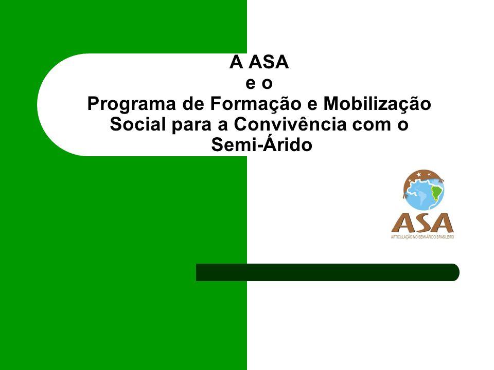 A ASA e o Programa de Formação e Mobilização Social para a Convivência com o Semi-Árido