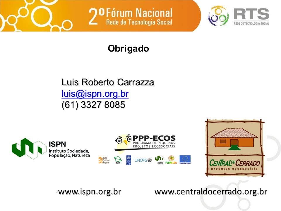 Obrigado Luis Roberto Carrazza. luis@ispn.org.br.