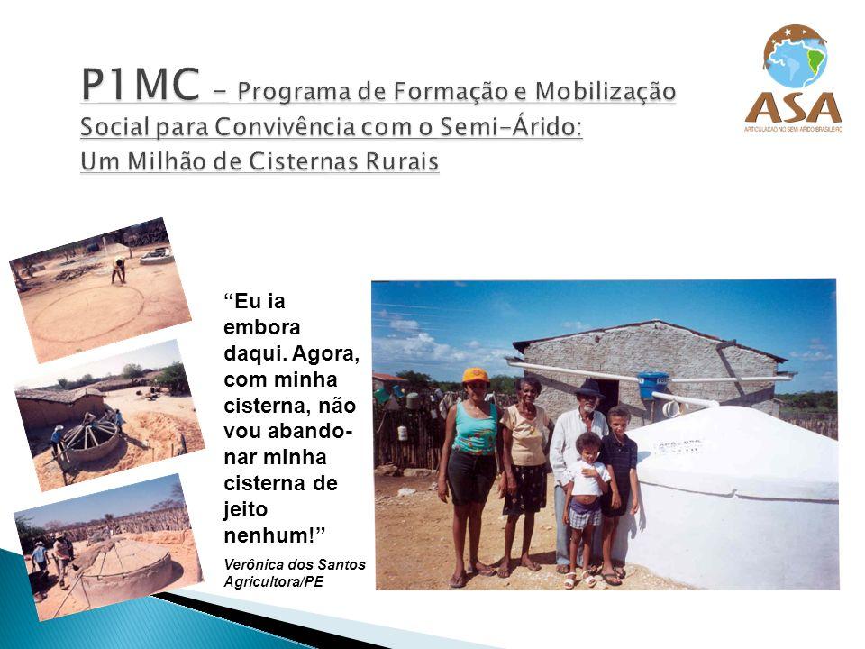 P1MC - Programa de Formação e Mobilização Social para Convivência com o Semi-Árido: Um Milhão de Cisternas Rurais