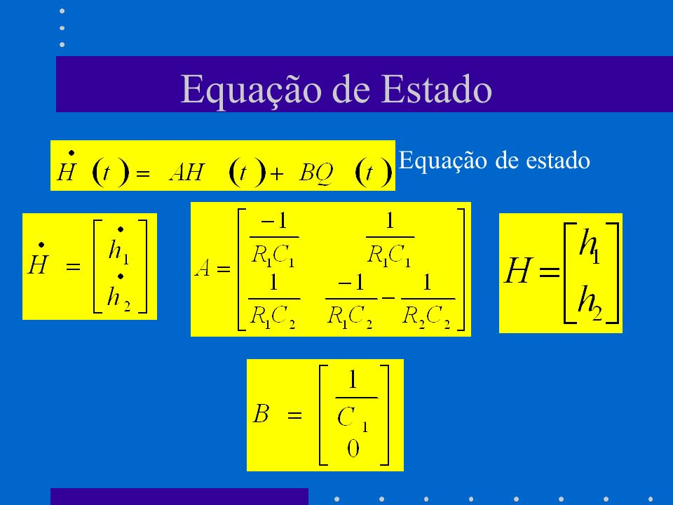 Equação de Estado Equação de estado
