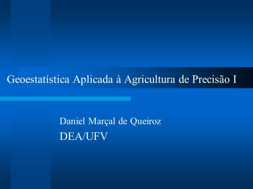Geoestatística Aplicada à Agricultura de Precisão I