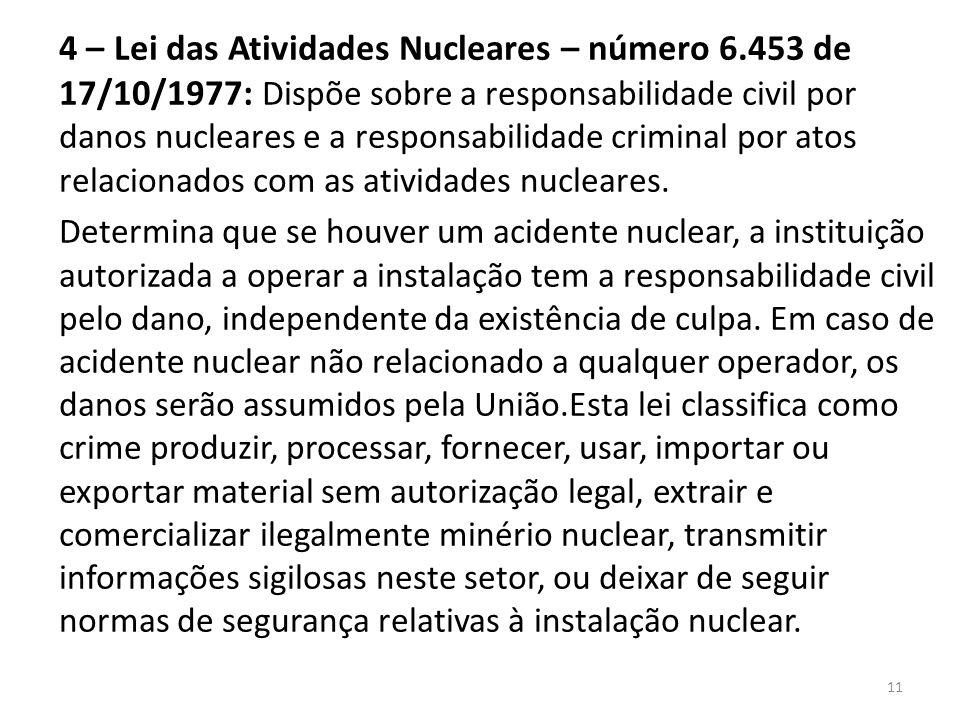 4 – Lei das Atividades Nucleares – número 6