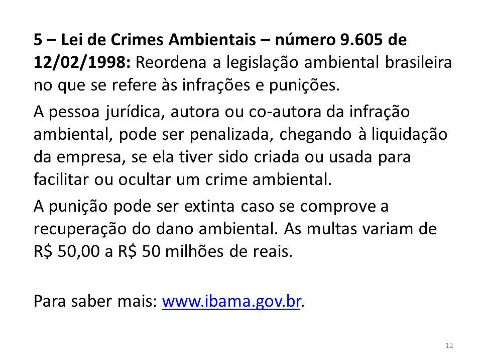 5 – Lei de Crimes Ambientais – número 9