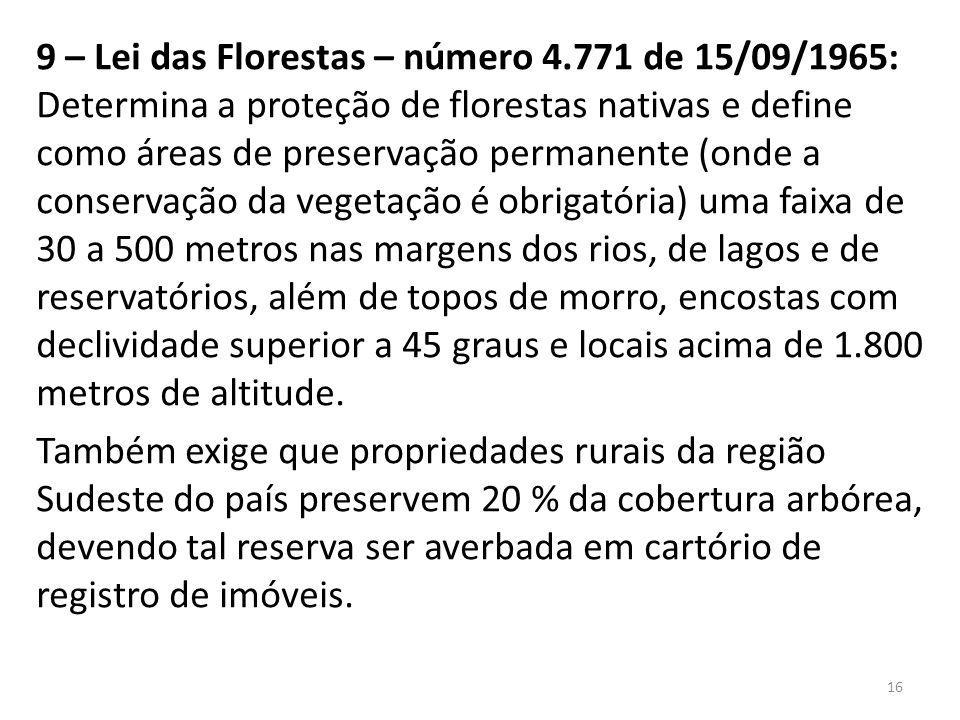 9 – Lei das Florestas – número 4