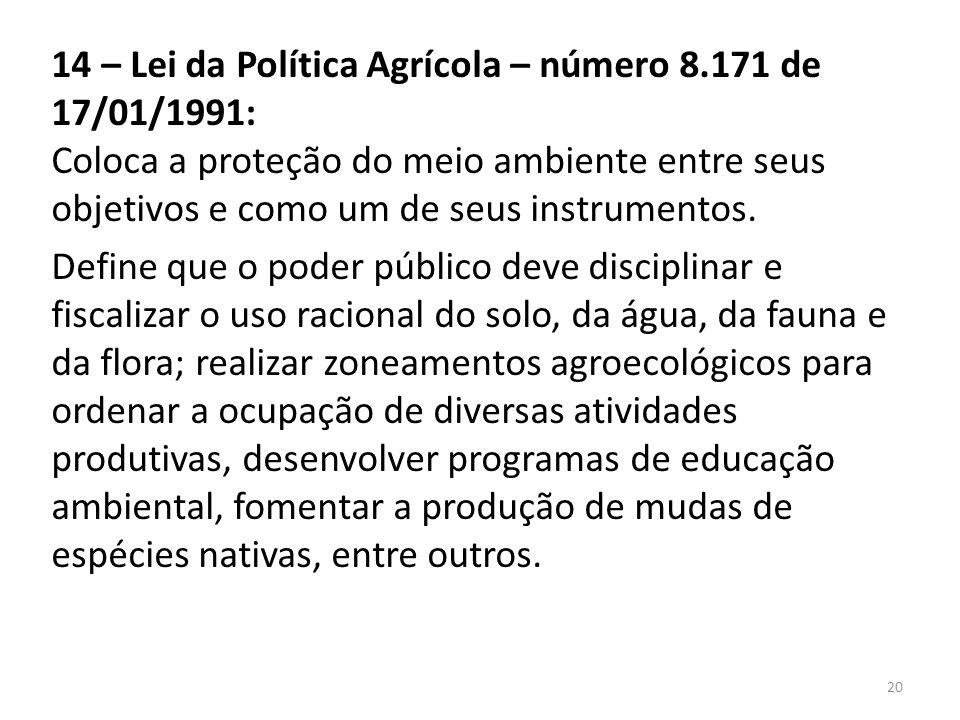 14 – Lei da Política Agrícola – número 8