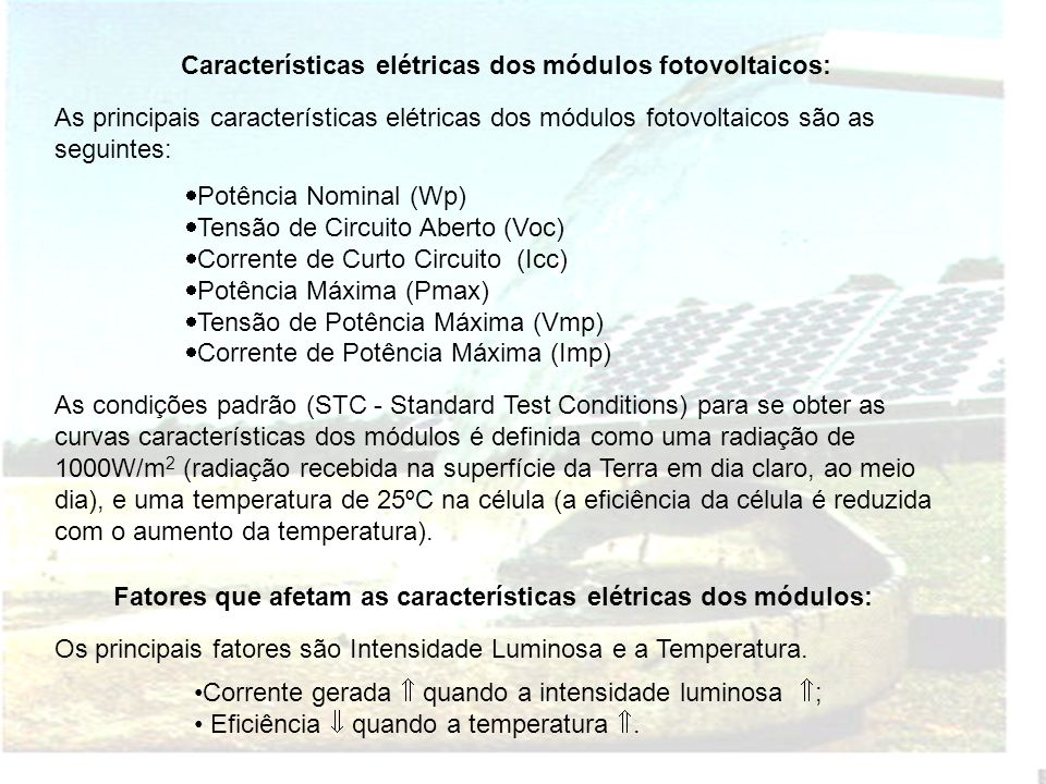 Características elétricas dos módulos fotovoltaicos: