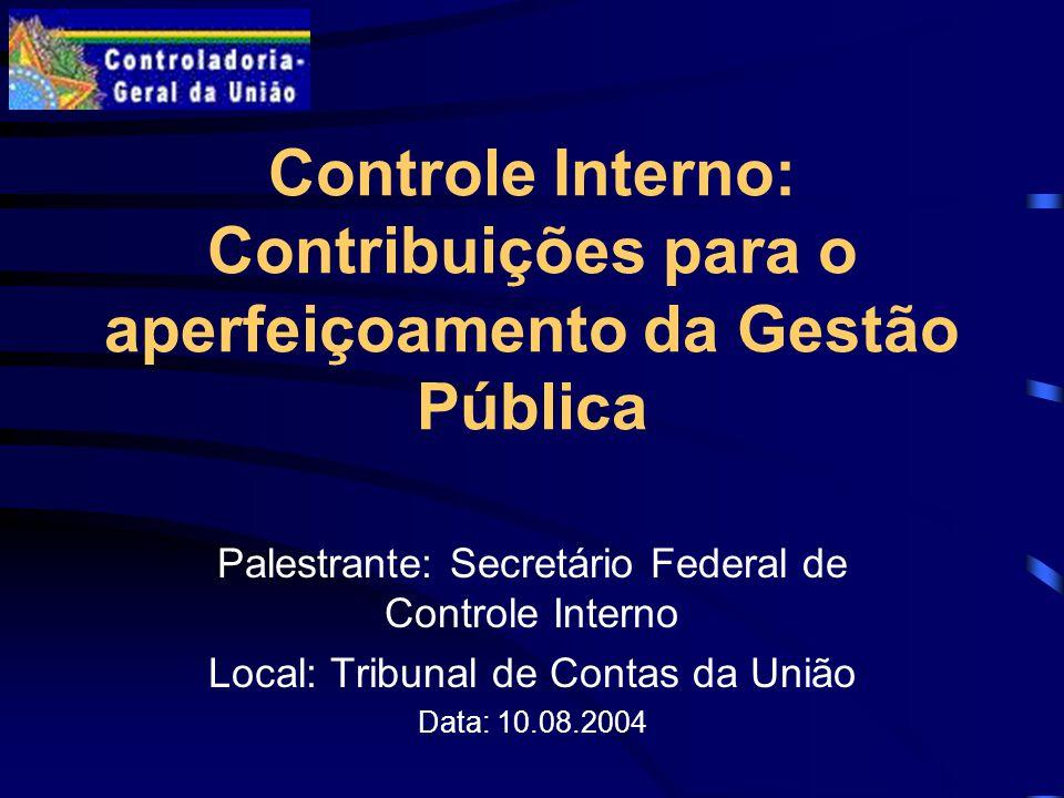 Controle Interno: Contribuições para o aperfeiçoamento da Gestão Pública