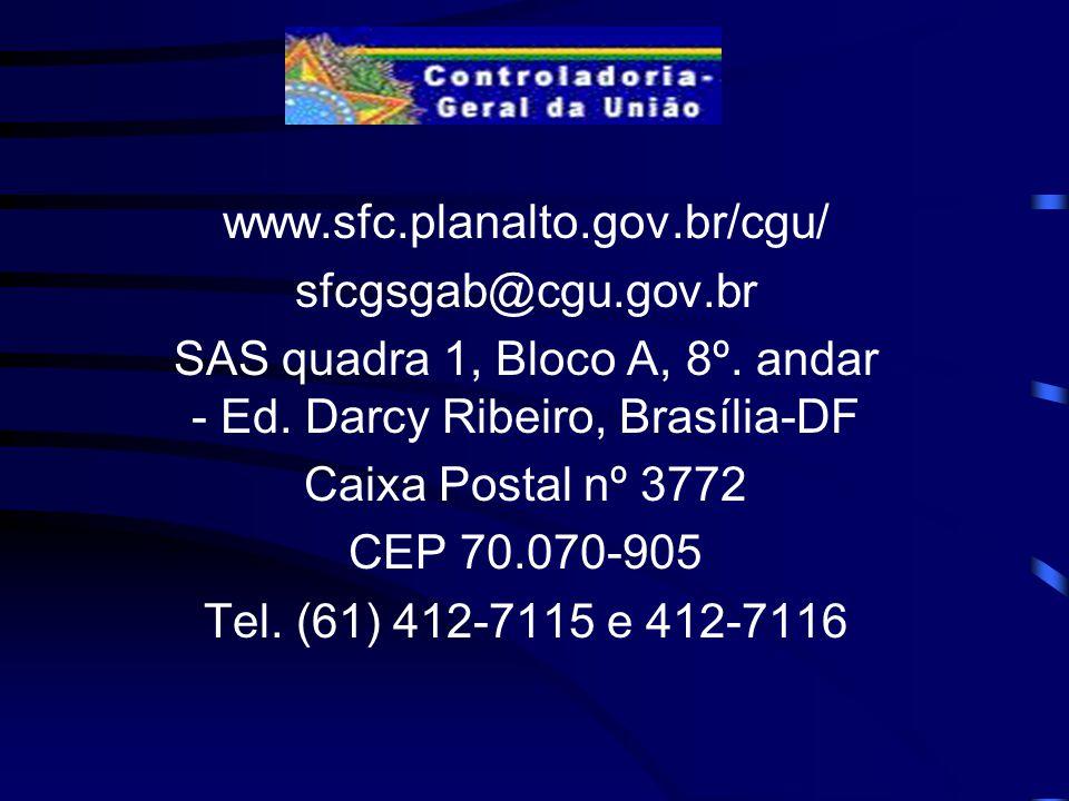 SAS quadra 1, Bloco A, 8º. andar - Ed. Darcy Ribeiro, Brasília-DF