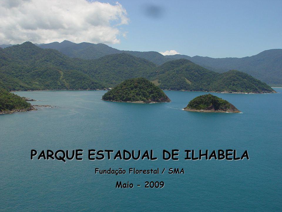 PARQUE ESTADUAL DE ILHABELA Fundação Florestal / SMA