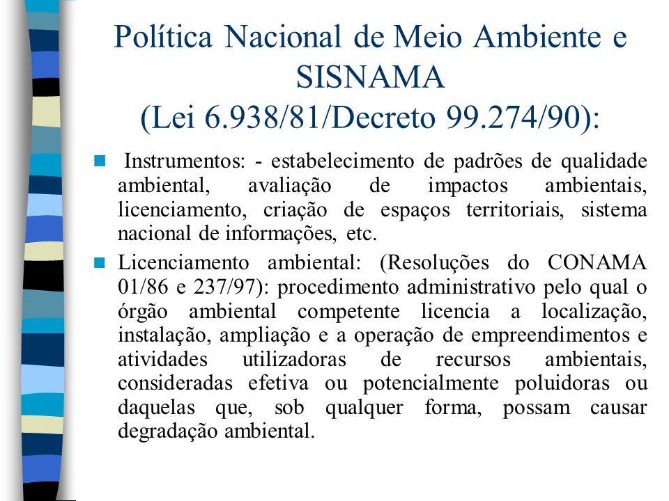 Política Nacional de Meio Ambiente e SISNAMA (Lei 6. 938/81/Decreto 99