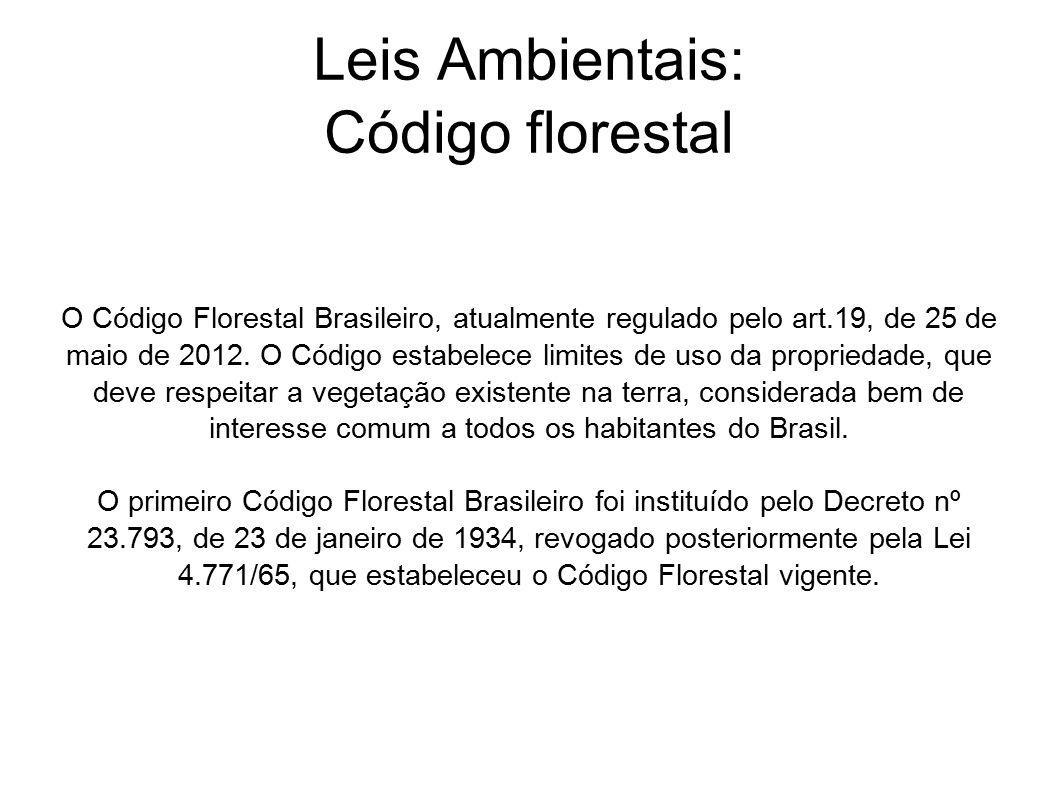 Leis Ambientais: Código florestal