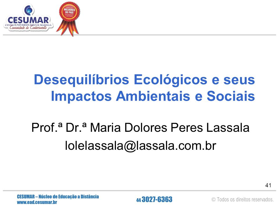 Desequilíbrios Ecológicos e seus Impactos Ambientais e Sociais