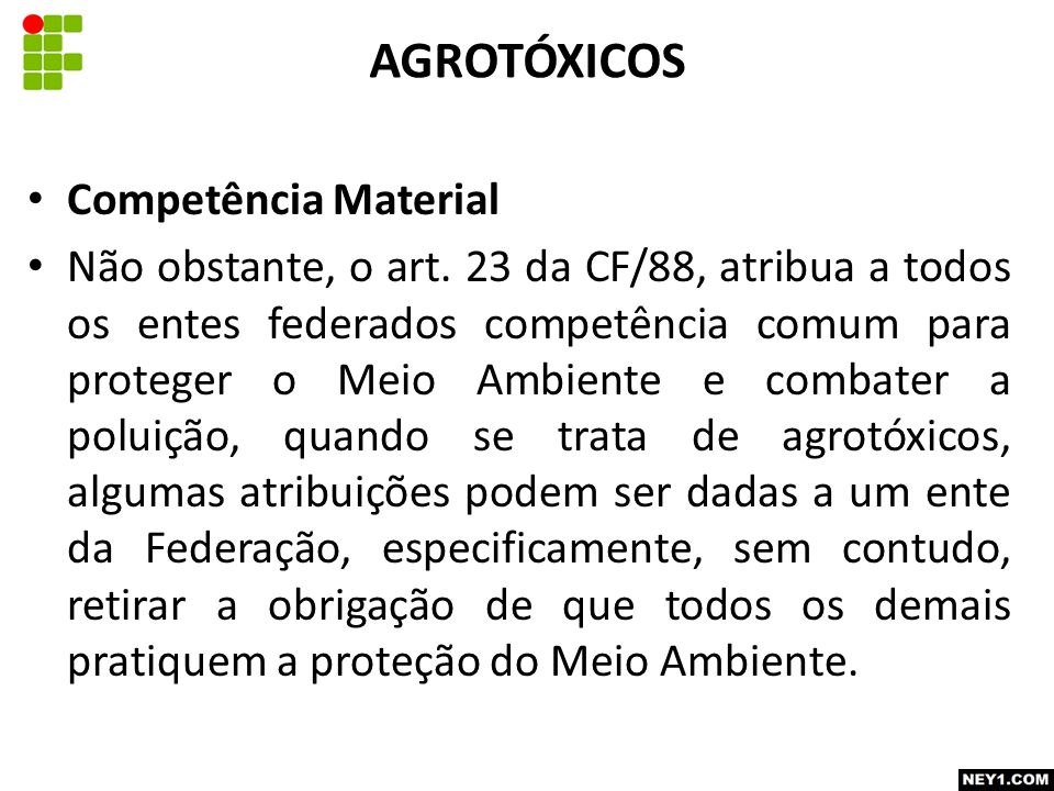 AGROTÓXICOS Competência Material