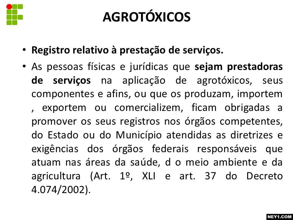 AGROTÓXICOS Registro relativo à prestação de serviços.