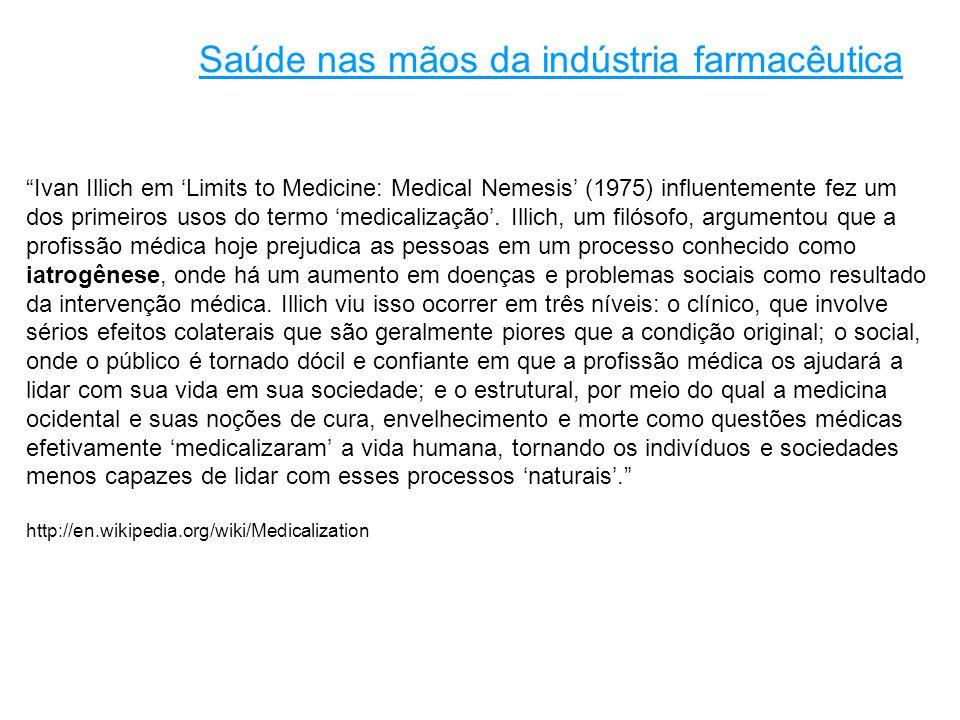 Saúde nas mãos da indústria farmacêutica