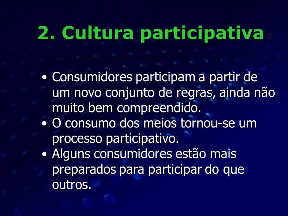 2. Cultura participativa