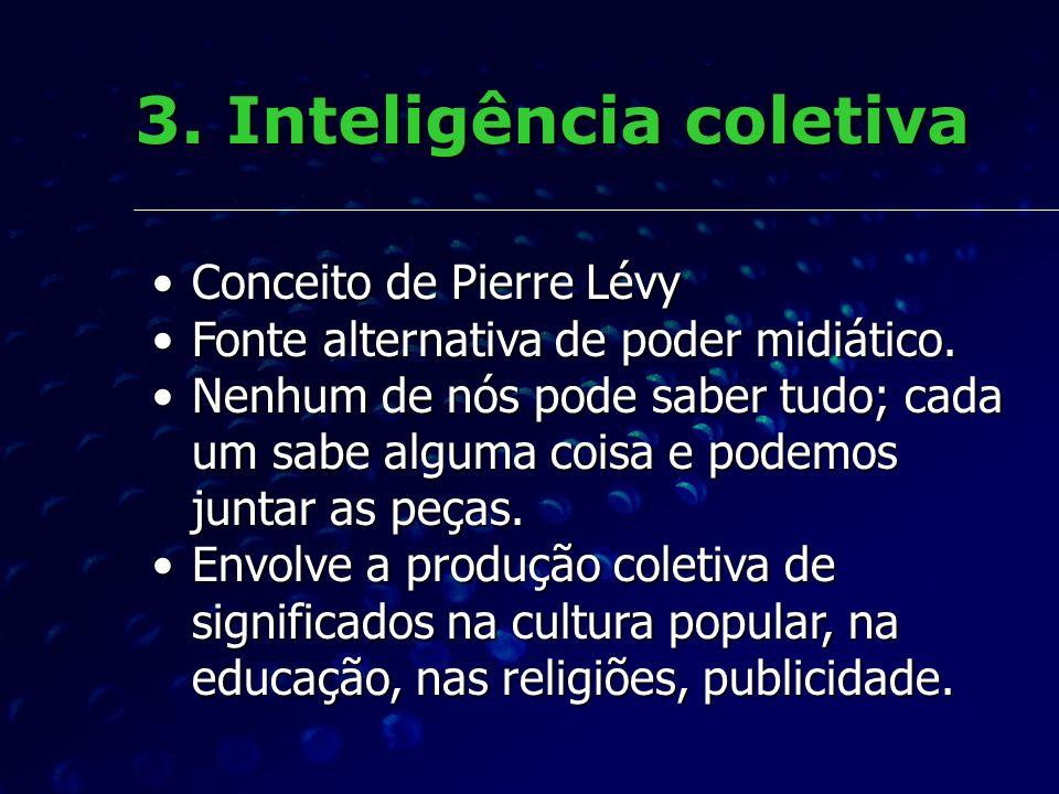 3. Inteligência coletiva
