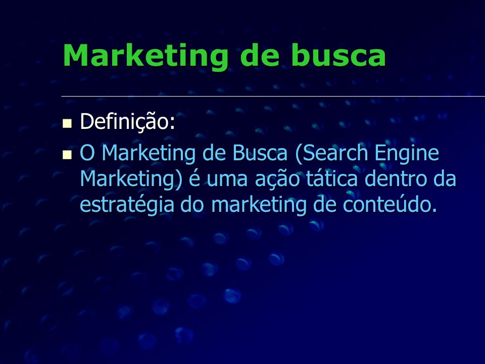 Marketing de busca Definição: