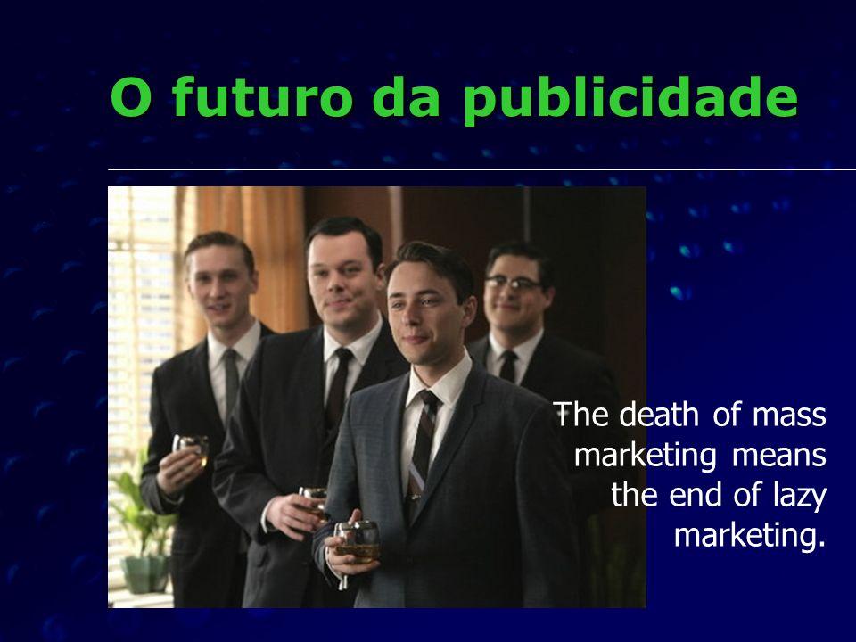 O futuro da publicidade