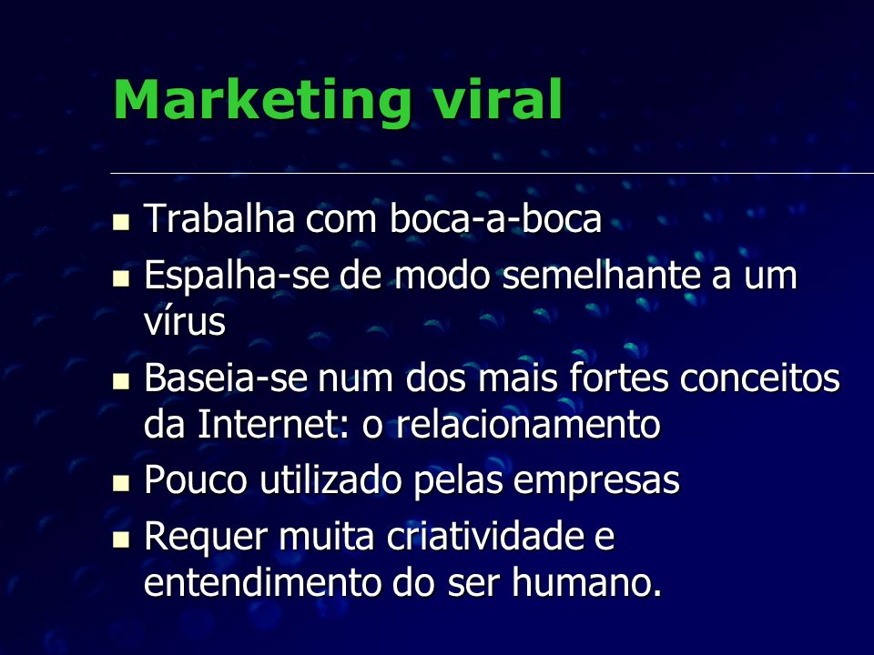 Marketing viral Trabalha com boca-a-boca