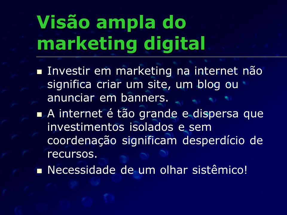 Visão ampla do marketing digital