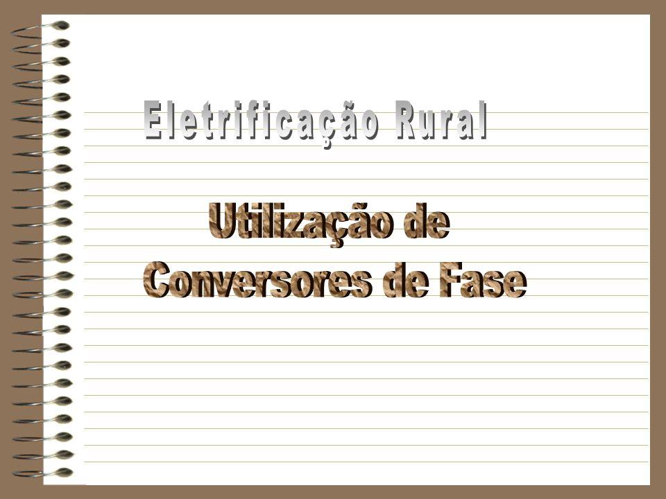 Eletrificação Rural Utilização de Conversores de Fase