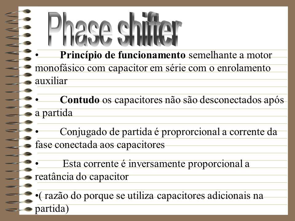 Phase shifter Princípio de funcionamento semelhante a motor monofásico com capacitor em série com o enrolamento auxiliar.