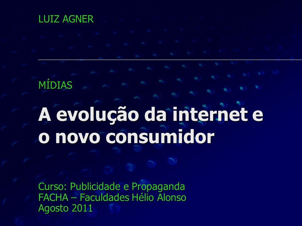 A evolução da internet e o novo consumidor