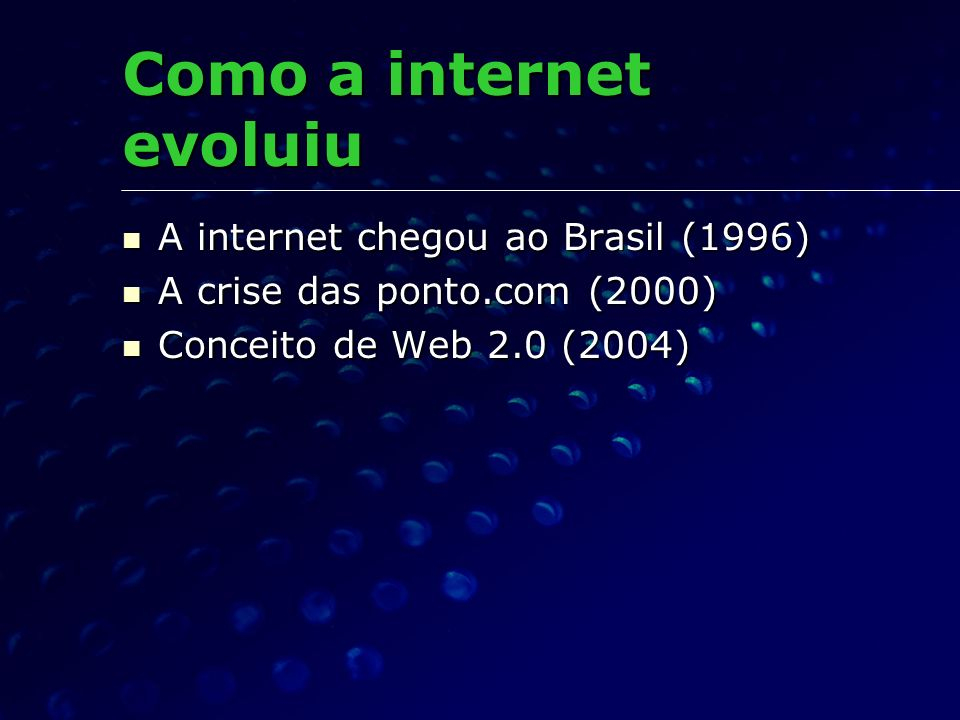 Como a internet evoluiu
