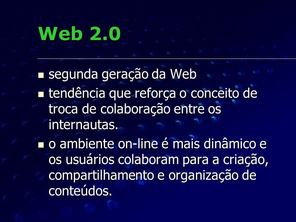 Web 2.0 segunda geração da Web