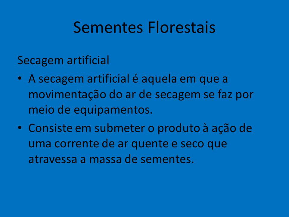 Sementes Florestais Secagem artificial