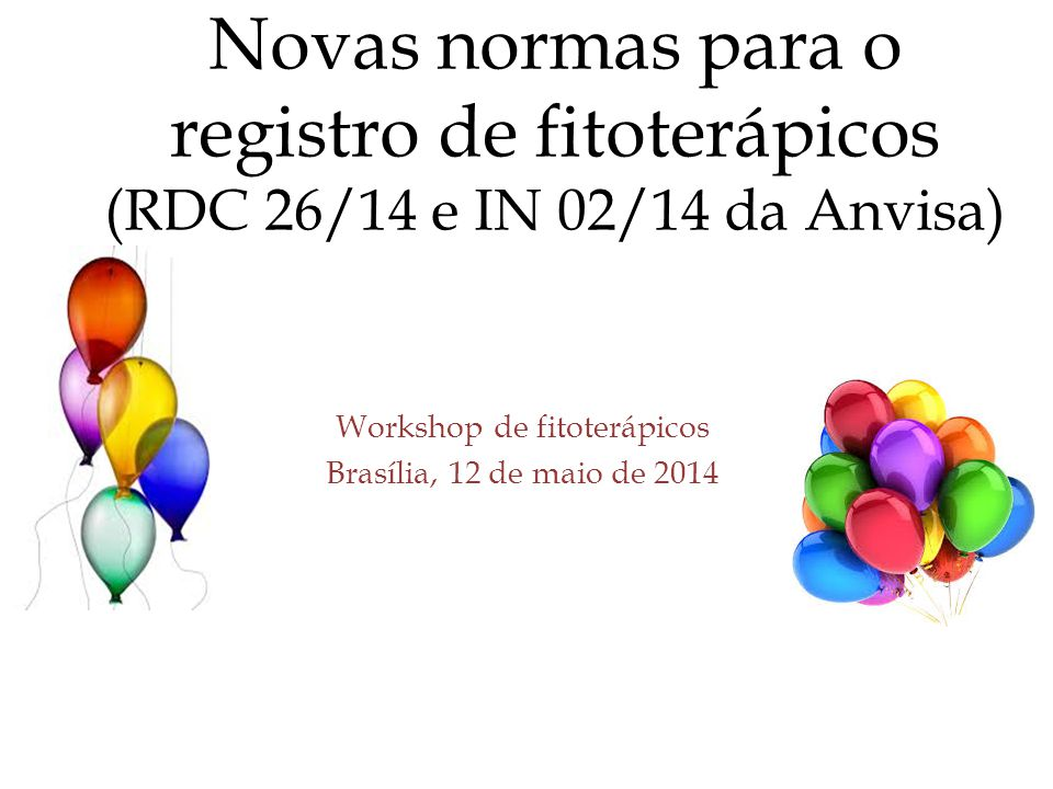 Workshop de fitoterápicos Brasília, 12 de maio de 2014