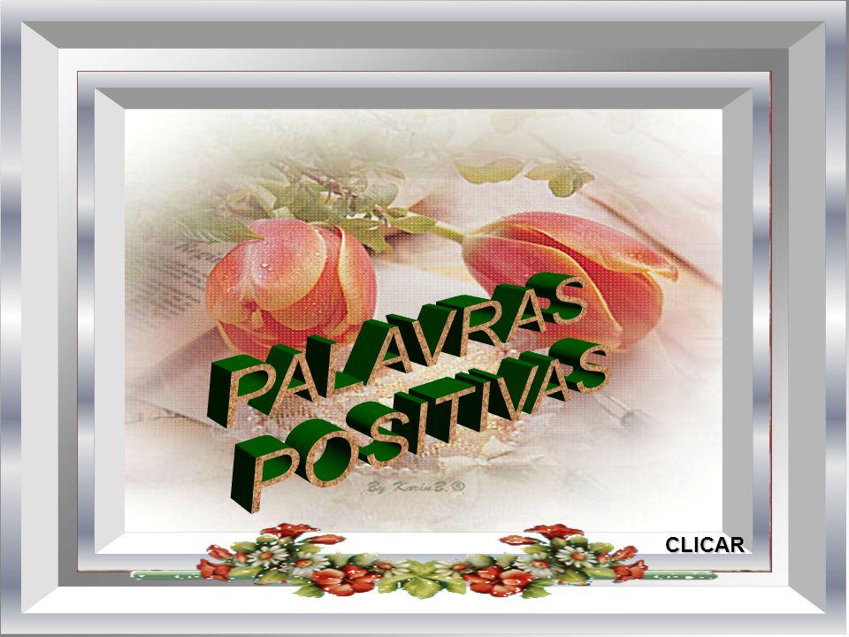 PALAVRAS POSITIVAS CLICAR