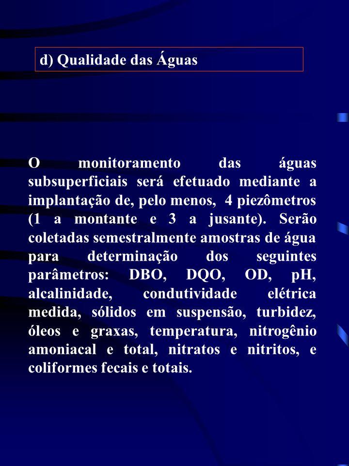 d) Qualidade das Águas