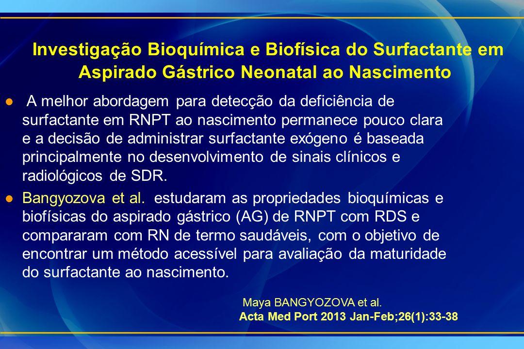 Investigação Bioquímica e Biofísica do Surfactante em Aspirado Gástrico Neonatal ao Nascimento