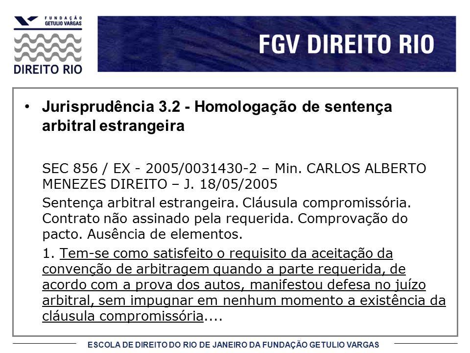 Jurisprudência 3.2 - Homologação de sentença arbitral estrangeira
