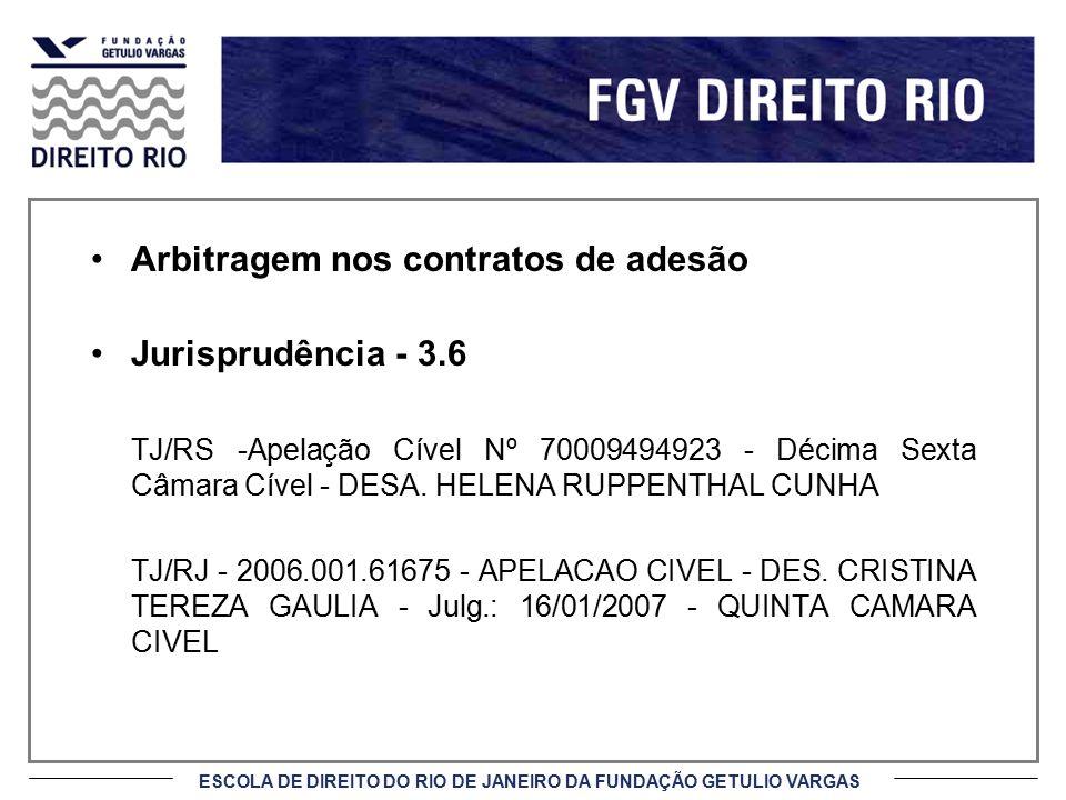 Arbitragem nos contratos de adesão Jurisprudência - 3.6