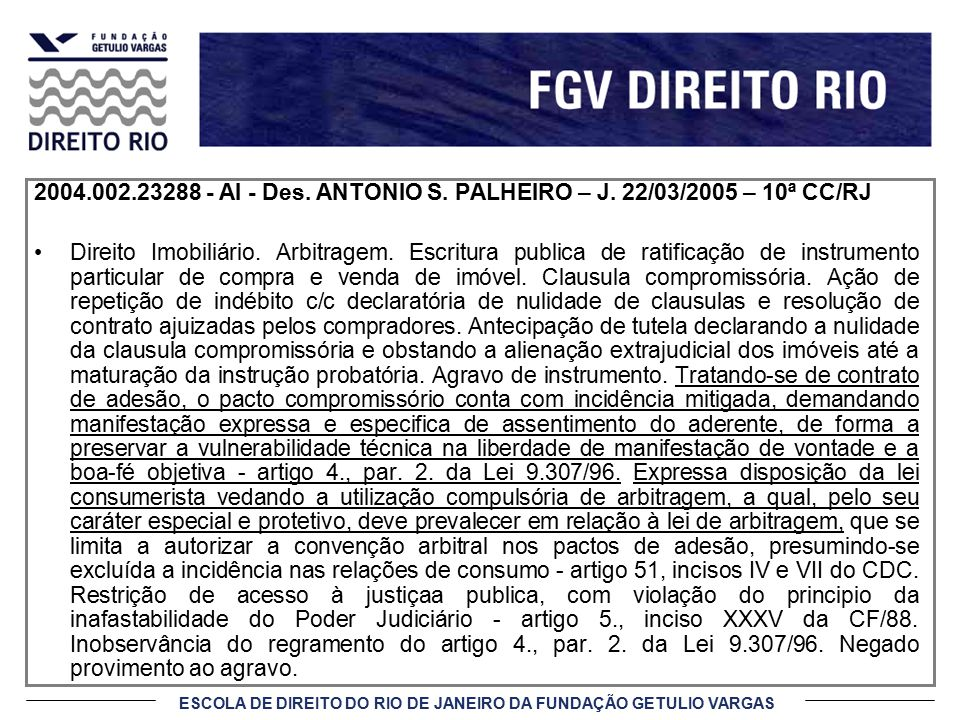 2004. 002. 23288 - AI - Des. ANTONIO S. PALHEIRO – J