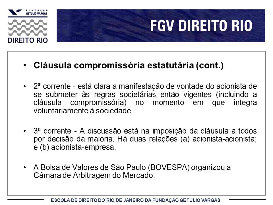Cláusula compromissória estatutária (cont.)
