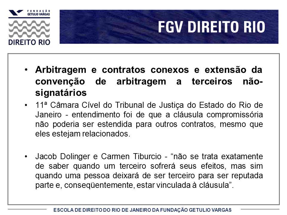Arbitragem e contratos conexos e extensão da convenção de arbitragem a terceiros não-signatários
