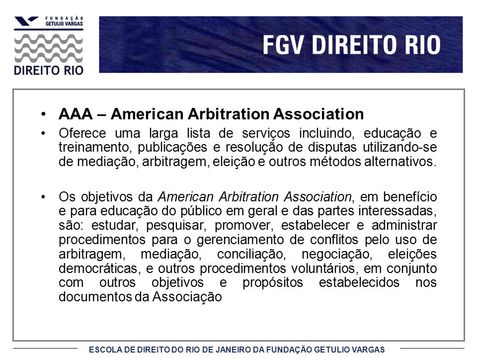 AAA – American Arbitration Association