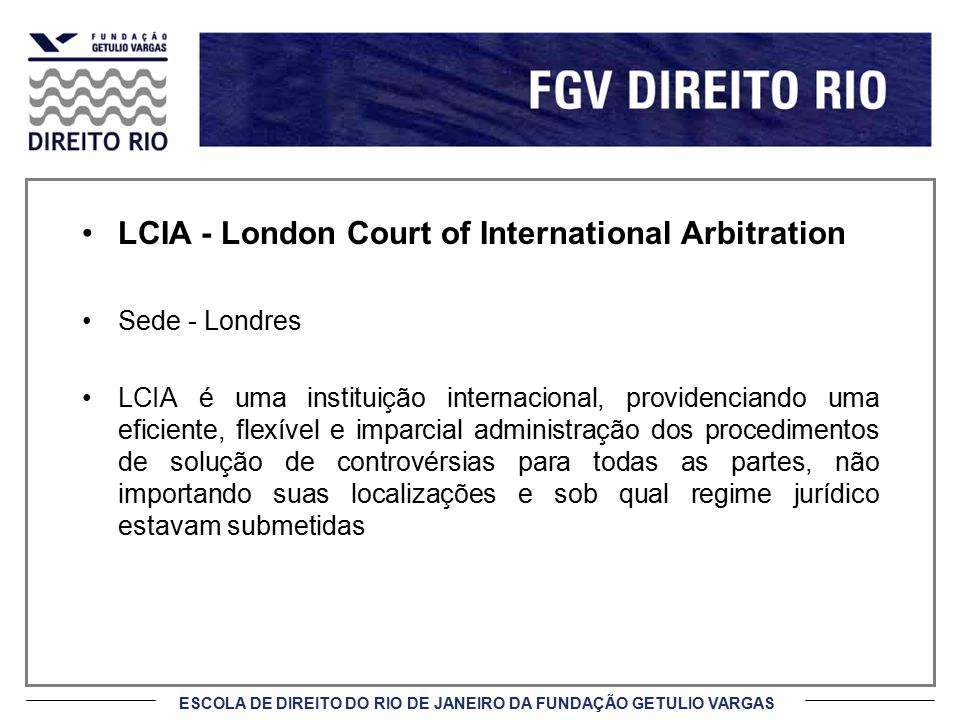 LCIA - London Court of International Arbitration