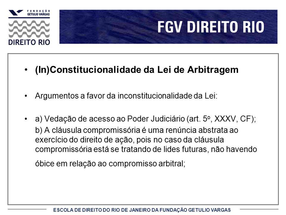 (In)Constitucionalidade da Lei de Arbitragem