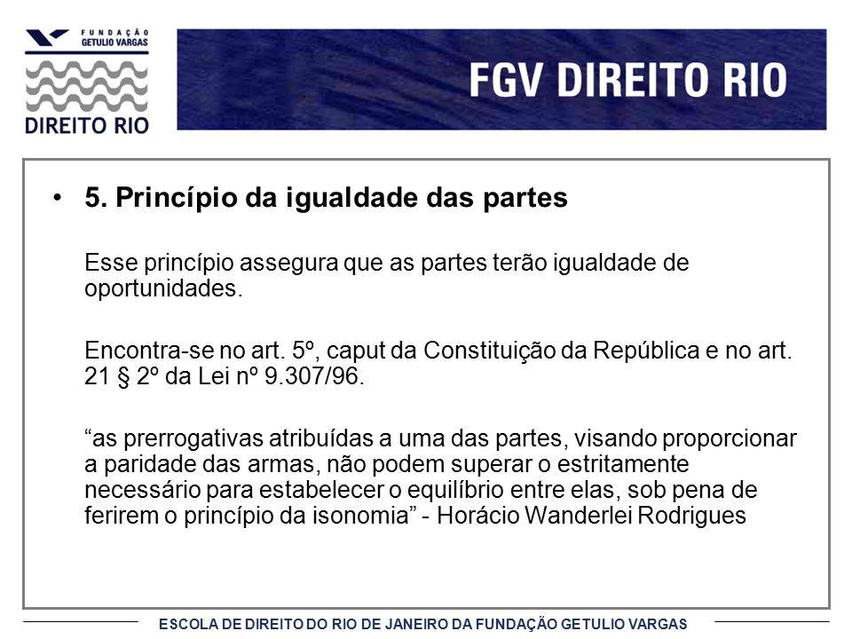 5. Princípio da igualdade das partes